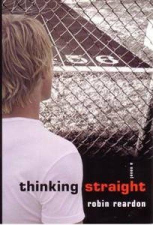 Thinking Straight by Robin Reardon