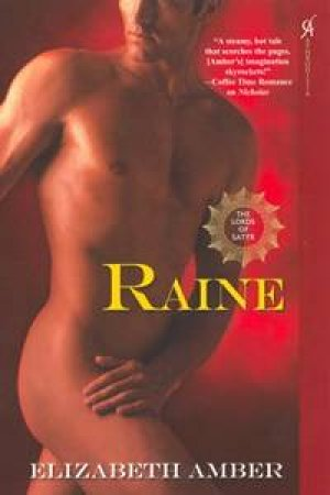 Raine: The Lords Of Satyr by Elizabeth Amber