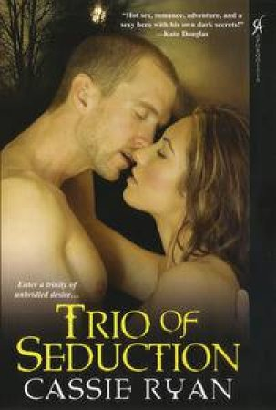 Trio of Seduction by Cassie Ryan