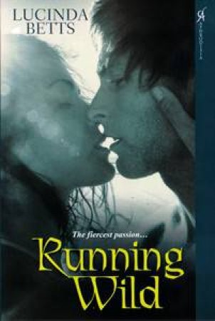 Running Wild by Lucinda Betts