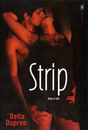 Strip by Delta Dupree
