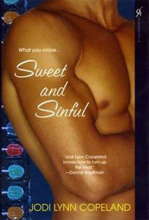 Sweet & Sinful by Jodi Lynn Copeland