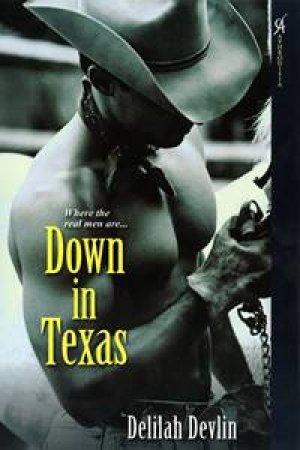 Down in Texas by Delilah Devlin