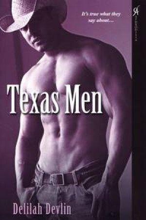 Texas Men by Delilah Devlin