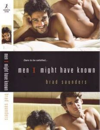 Men I Might Have Known by Brad Saunders