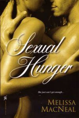 Sexual Hunger by Melissa MacNeal