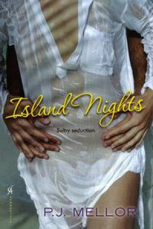 Island Nights by P J Mellor