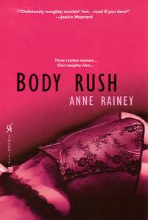 Body Rush by Anne Rainey