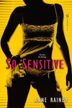 So Sensitive by Anne Rainey