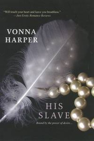 His Slave by Vonna Harper