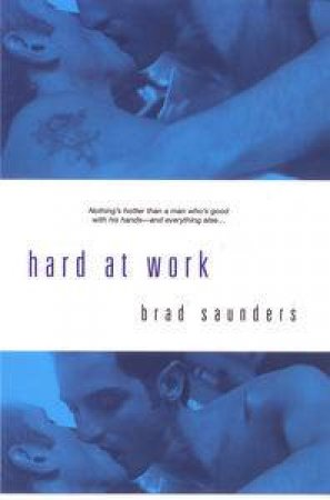 Hard at Work by Brad Saunders
