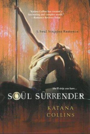 Soul Surrender by Katana Collins