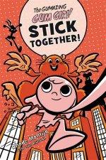 The Gumazing Gum Girl Stick Together