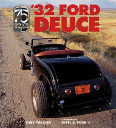 '32 Ford Deuce by Tony Thacker