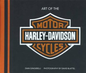 Art of the Harley-Davidson Motorcycle - Deluxe Edition by Dain Gingerelli
