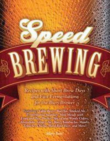 Speed Brewing by Mary Izett