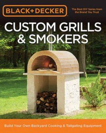 Black & Decker Custom Grills & Smokers
