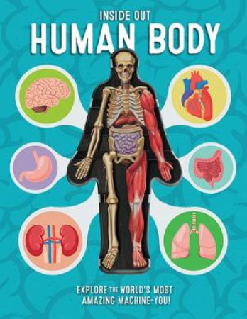 Inside Out Human Body by Luann Columbo - 9780760355312