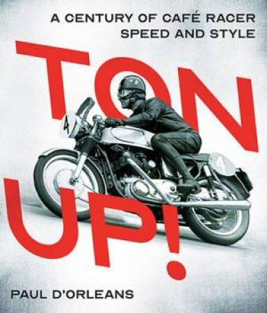 Ton Up! by Paul d'Orleans