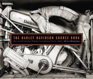 The Harley-Davidson Source Book by Mitchel Bergeron