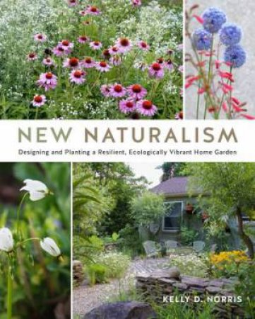 New Naturalism by Kelly D. Norris