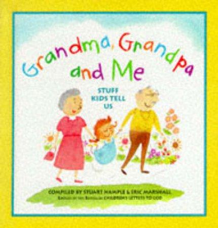 Grandma, Grandpa And Me by Stuart Hample