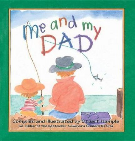 Me And My Dad by Stuart Hample