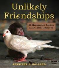 Unlikely Friendships by Jennifer Holland