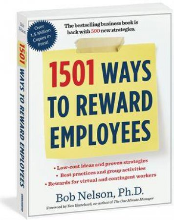 1501 Ways to Reward Your Employees by Bob Nelson