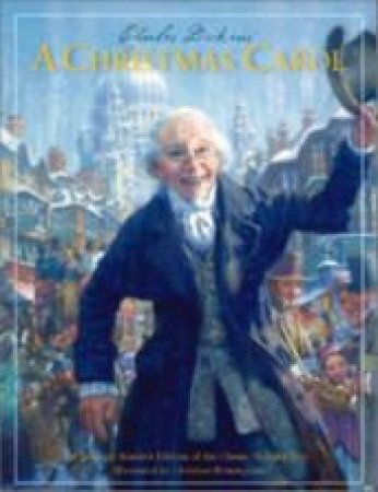 Charles Dickens' A Christmas Carol by Charles Dickens