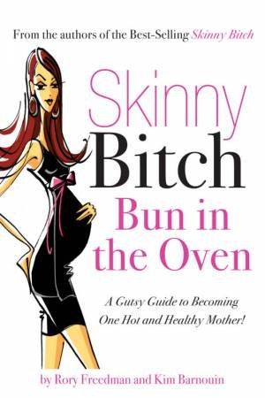 Skinny Bitch by Kim Barnouin