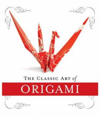 Classic Art of Origami by John Morin