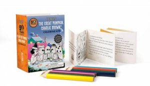 Peanuts: It's the Great Pumpkin Charlie Brown Coloring Kit by Charles M. Schulz