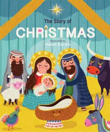 The Story Of Christmas by Helen Dardik