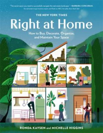 The New York Times: Right At Home by Ronda Kaysen & Michelle Higgins