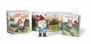 Zombie Gnome by Andrew Farago & Shaenon K. Garrity