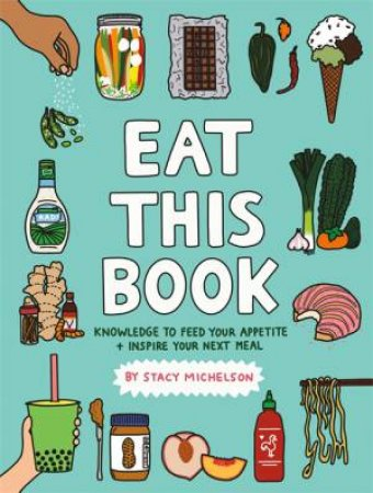 Eat This Book by Stacy Michelson