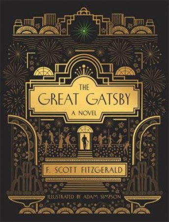 The Great Gatsby by F. Scott Fitzgerald & Adam Simpson