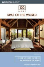 100 Best Spas Of The World 3rd Ed