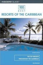 100 Best Resorts Of The Caribbean 7th Ed