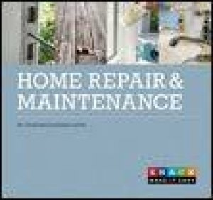 Knack: Home Repair and Maintenance by Terry Meany