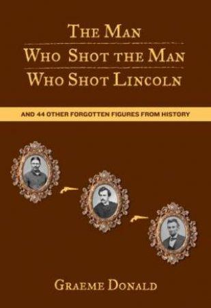 Man Who Shot the Man Who Shot Lincoln