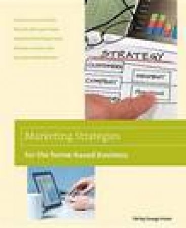Marketing Strategies for the Home-Based Business, 2nd by Shirley George Frazier