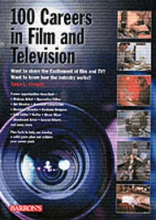 100 Careers In Film And Television by Tanja Crouch