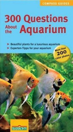 300 Questions About The Aquarium by Petra KOLLE