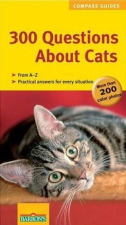 300 Questions About Cats by Unknown