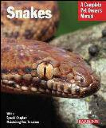 Complete Pet Owners Manual Snakes by RD Bartlett