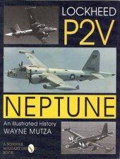 Lockheed P2V Neptune An Illustrated History