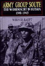 Army Group South The Wehrmacht in Russia 19411945