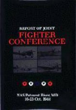 Report of Joint Fighter Conference  NAS Patuxent River MD  1623 October 1944